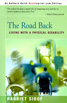 The Road Back: Living with a Physical Disability by Harriet Sirof image