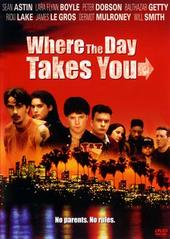 Where The Day Takes You on DVD