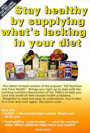 Stay Healthy by Supplying Whats Lacking in Your Diet by David Coory