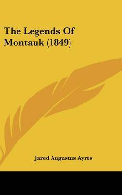 The Legends Of Montauk (1849) by Jared Augustus Ayres image