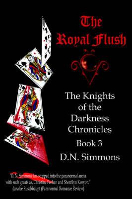 The Royal Flush by D.N. Simmons