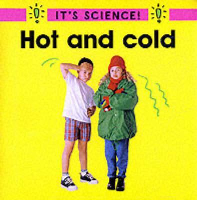 Hot and Cold by Sally Hewitt
