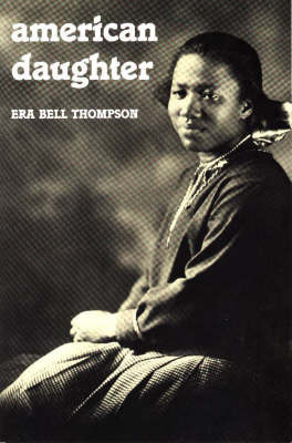American Daughter by Era Bell Thompson