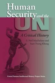 Human Security and the UN by S.Neil MacFarlane image
