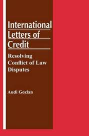 International Letters of Credit: Resolving Conflict of Law Disputes by Audi Gozlan