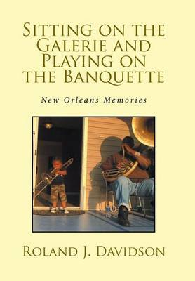 Sitting on the Galerie and Playing on the Banquette by Roland Davidson image
