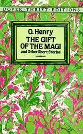 The Gift of the Magi and Other Short Stories by O Henry