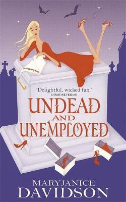 Undead and Unemployed (Queen Betsy #2) by MaryJanice Davidson