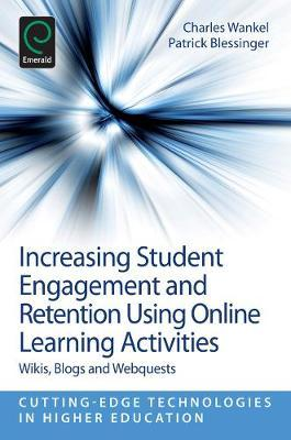 Increasing Student Engagement and Retention Using Online Learning Activities