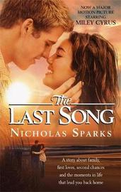 The Last Song (movie tie-in cover) by Nicholas Sparks