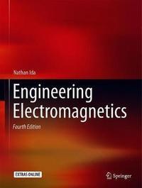 Engineering Electromagnetics by Nathan Ida