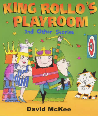 King Rollo's Playroom by David McKee image