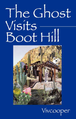 The Ghost Visits Boot Hill by Vivian Cooper image