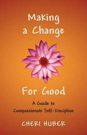 Making A Change For Good by Cheri Huber image