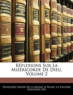 Rflexions Sur La Misricorde de Dieu, Volume 2 image