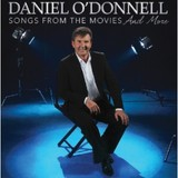 Songs From The Movies And More by Daniel O'Donnell