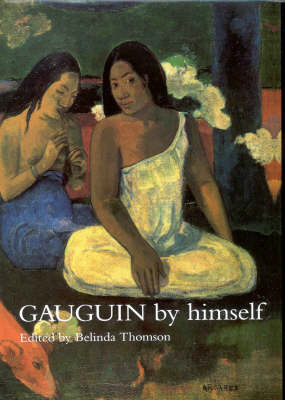 Gauguin by Himself by Paul Gauguin