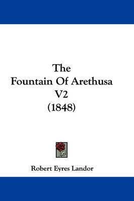 The Fountain of Arethusa V2 (1848) by Robert Eyres Landor