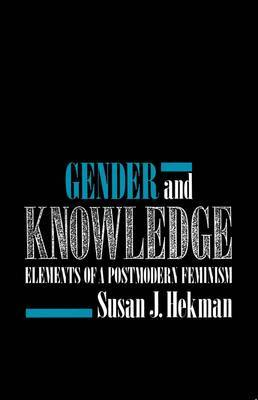 Gender and Knowledge by Susan Hekman image