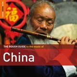 The Rough Guide to The Music of China by Various Artists