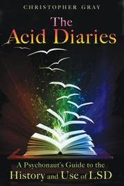 The Acid Diaries by Christopher Gray