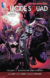 Suicide Squad Volume 4: Discipline and Punish TP (The New 52) by Ales Kot