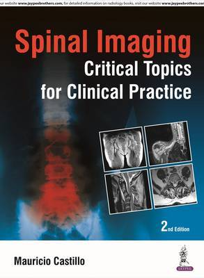 Spinal Imaging: Critical Topics for Clinical Practice by Mauricio Castillo image