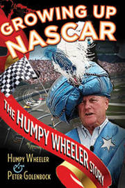 Growing Up Nascar by Humpy Wheeler image