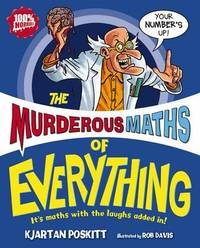 Murderous Maths of Everything by Kjartan Poskitt