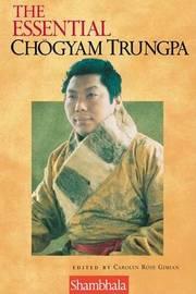 Essential Chogyam Trungpa by Carolyn Rose Gimian image