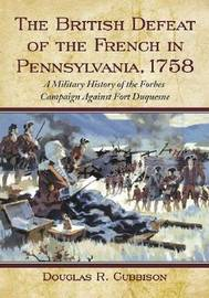 The British Defeat of the French in Pennsylvania, 1758 image