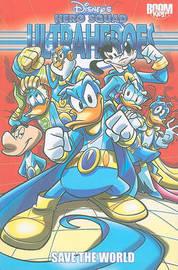 Disney's Hero Squad, Volume 1: Ultraheroes: Save the World by Riccardo Secchi image