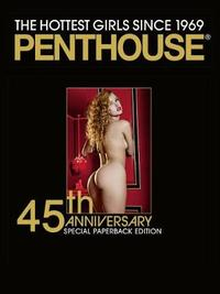 """Penthouse: 45th Anniversary Special Edition by """"Penthouse"""" Magazine"""