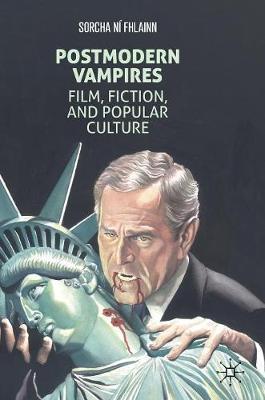 Postmodern Vampires by Sorcha Ni Fhlainn