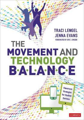 The Movement and Technology Balance by Traci Lengel