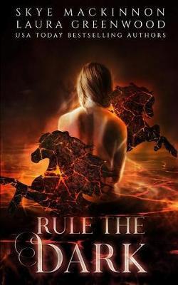Rule the Dark by Skye Mackinnon image