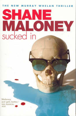 Sucked in by Shane Maloney image