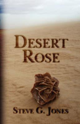 Desert Rose by Steve G. Jones
