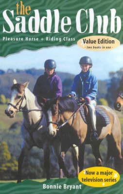 Saddle Club: Pleasure Horse / Riding Class by Bonnie Bryant