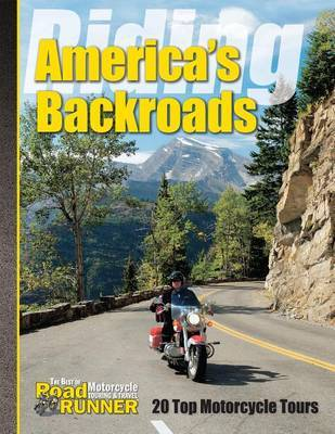 Riding America's Backroads: 20 Top Motorcycle Tours image