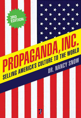 Propaganda Inc, 3rd Edition by Nancy Snow image