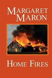 Home Fires by Margaret Maron