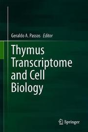 Thymus Transcriptome and Cell Biology