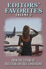 Editors' Favorites Volume 2 by Editors of True Story and True Confessio