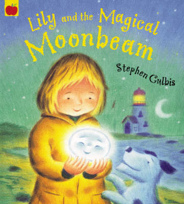 Lily and the Magical Moonbeam by Stephen Gulbis image