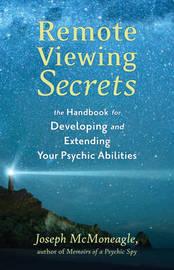 Remote Viewing Secrets by Joseph McMoneagle
