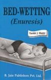Bed Wetting (Enuresis) by Master Farokh Jamshed image