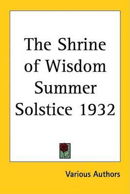 The Shrine of Wisdom Summer Solstice 1932 by Various Authors image