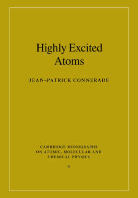 Highly Excited Atoms by Jean-Patrick Connerade