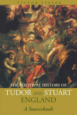 A Political History of Tudor and Stuart England